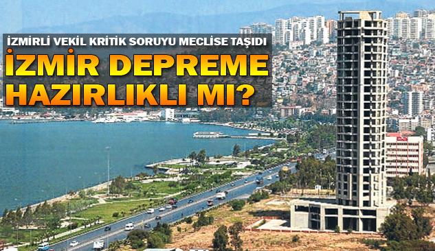 İzmir Depreme Hazırlıklı Mı?
