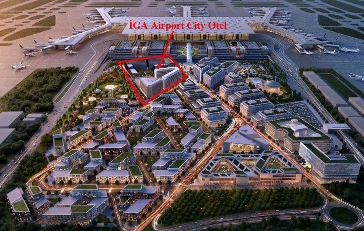 1.750 Yataklı İGA Airtport City Otel Projesi Geliyor!